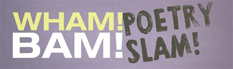 poetry slam wham bam poetry slam the observer