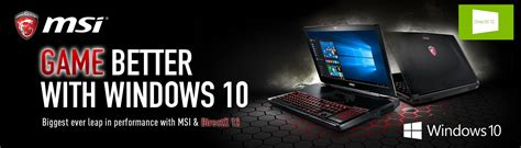 theme windows 10 msi game better with windows 10 msi gaming series
