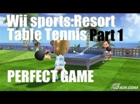 Coles Table Tennis by Wii Sports Resort Table Tennis Part 1 Vs Cole And Hello