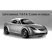 Upcoming Tata Cars In India 2018 And 2019  Complete List