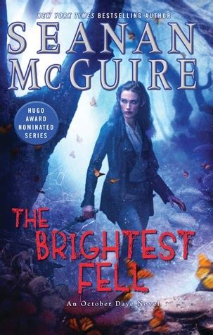 the brightest fell october daye 11 by seanan mcguire reviews discussion bookclubs lists