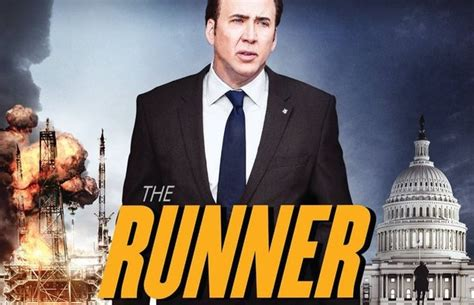 film nicolas cage the runner poster for cage s political thriller the runner manlymovie