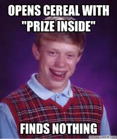 Bad Meme - bad luck brian meme wakes up shits memes