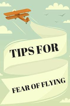 6 Ways To Conquer Your Fear Of Flying by Fear Of Flying On Anxiety Airplanes And The Fear