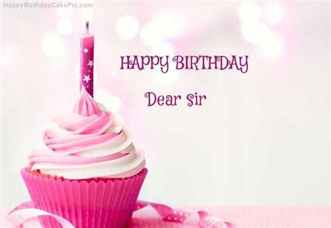birthday wishes to sir happy birthday dear sir hd images imaganationface org