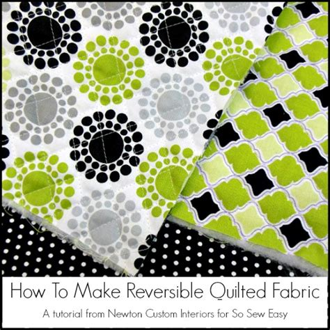 How To Make Patchwork Fabric - how to make your own reversible quilted fabric so sew easy