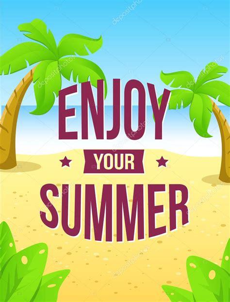 enjoy summer 5 enjoy your summer stock vector 169 joulenc 76372601