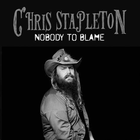 Nobody To Blame Chris Stapleton | chris stapleton quot nobody to blame quot roughstock