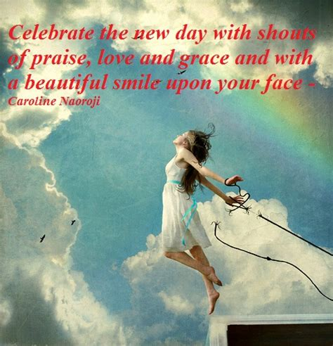 day new new day smile shine