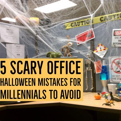 scary office halloween mistakes  millennials  avoid