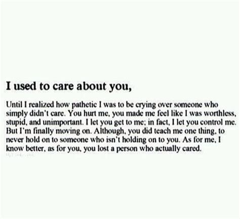 Another To Not Care About by I Used To Care About You Until I Realized How Pathetic I