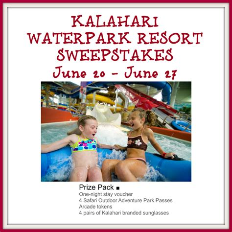 Resort Sweepstakes - kalahari waterpark resort sweepstakes funtastic life