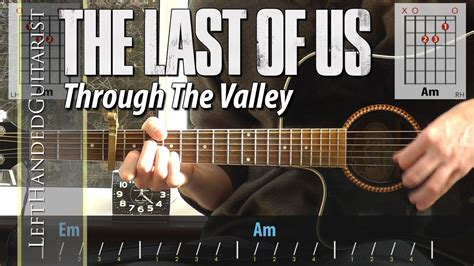 Through The the last of us through the valley guitar lesson with