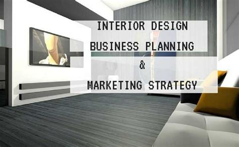 home design business interior design business marketing strategies business