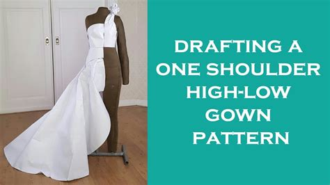 pattern drafting wedding gown drafting a one shoulder high low gown pattern my crafts
