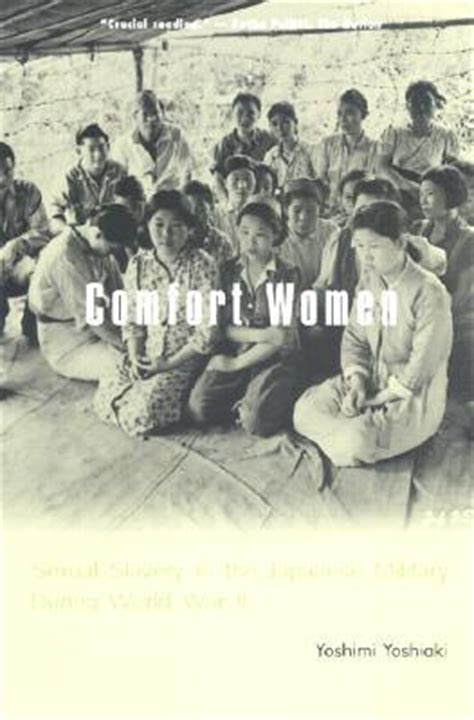 ww2 comfort women comfort women sexual slavery in the japanese military