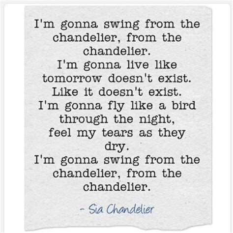 Sia Chandelier Quotes Quotesgram Chandelier Song