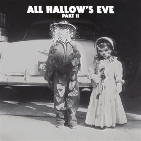 8tracks radio all hallow s part ii 11 songs free and playlist