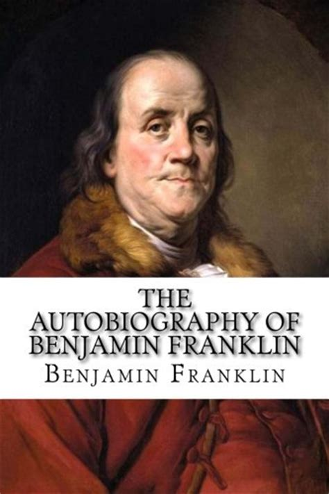 Benjamin Franklin Biography Buy | buy special books the autobiography of benjamin franklin