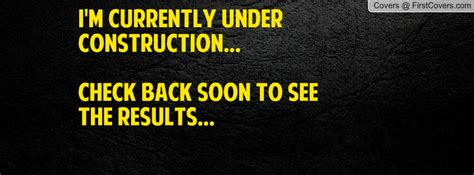 under construction quotes sayings