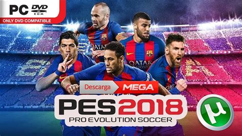 Pro Evolution Soccer 2018 Pes 2018 Pc Version descarga pro evolution soccer 2018 pc pes 2018 doovi