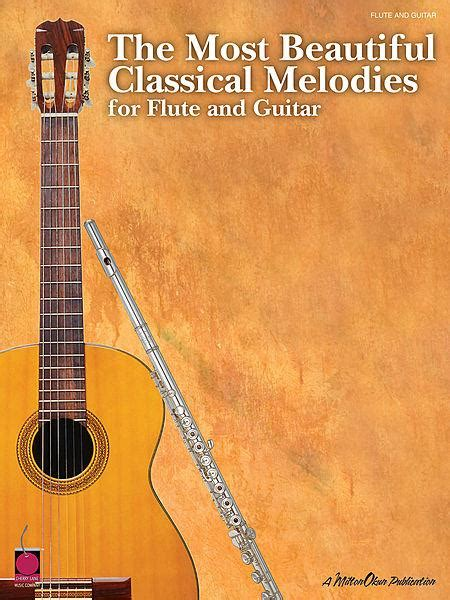 libro the most beautiful my the most beautiful classical melodies for flute and guitar tablature libro tablature spartiti