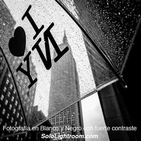 tutorial lightroom blanco y negro revelado de una fotograf 237 a en blanco y negro alto