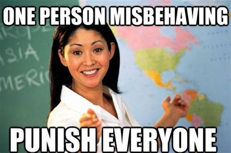Unhelpful Teacher Meme - the impetuous instructor unhelpful teacher meme