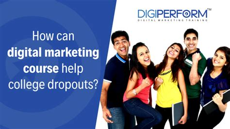 Digital Marketing Course Review 5 by How Can Digital Marketing Course Help College Dropouts