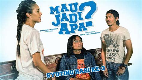 film indonesia mau jadi apa vlog syuting film quot mau jadi apa quot hari 3 youtube