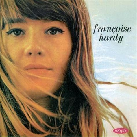 francoise hardy on dit de lui heartbreak hotel francoise hardy francoise hardy 1963