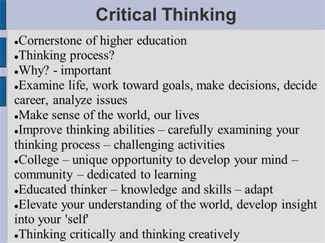 critical thinking cornerstone of higher education thinking