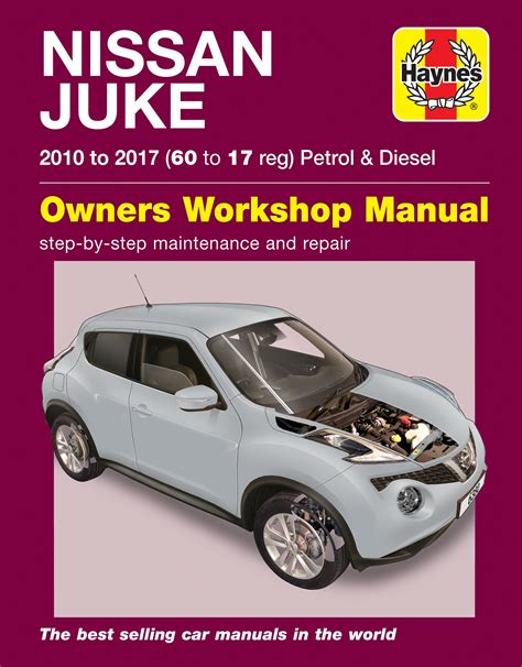 vehicle repair manual 2010 nissan 370z user handbook haynes 6380 repair manual nissan juke 2010 to 2017 60 17 reg petrol diesel ebay