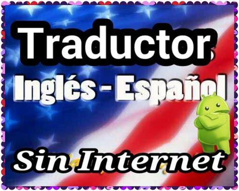 pattern making traduccion en español traductor de ingles espa 241 ol sin necesidad de internet para