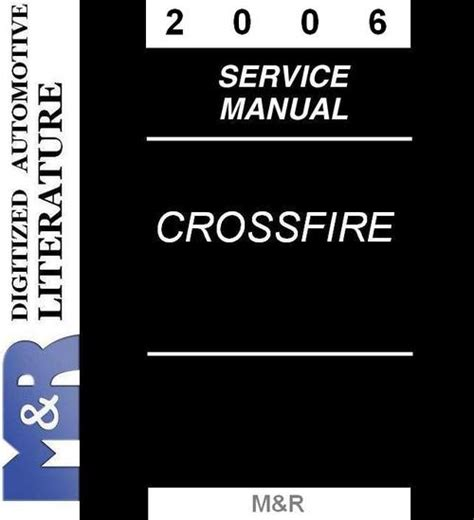 how to download repair manuals 2006 chrysler crossfire roadster engine control 2006 chrysler crossfire srt 6 service manual download manuals