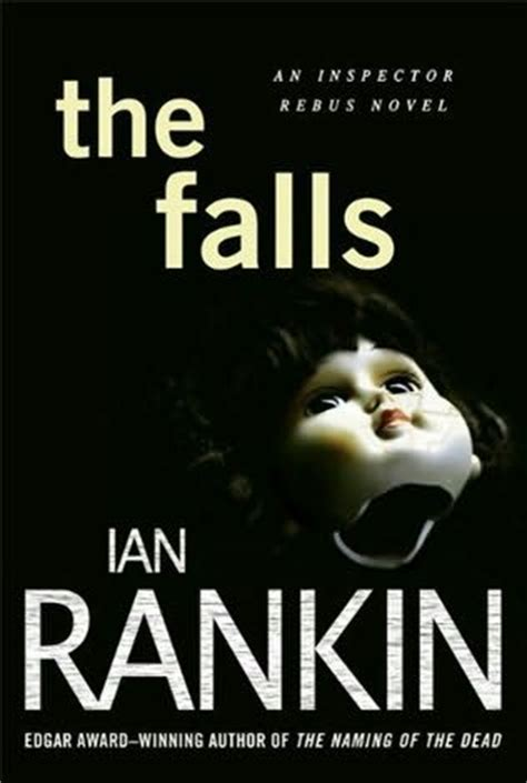 the falls a rebus the falls inspector rebus book 12 by ian rankin
