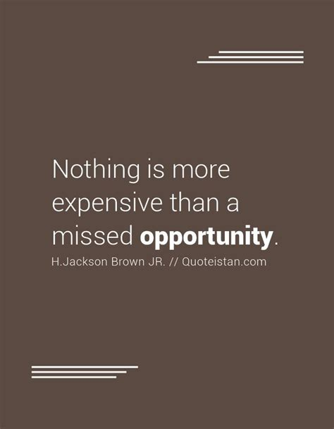 missed business opportunities 17 best missed opportunity quotes on pinterest