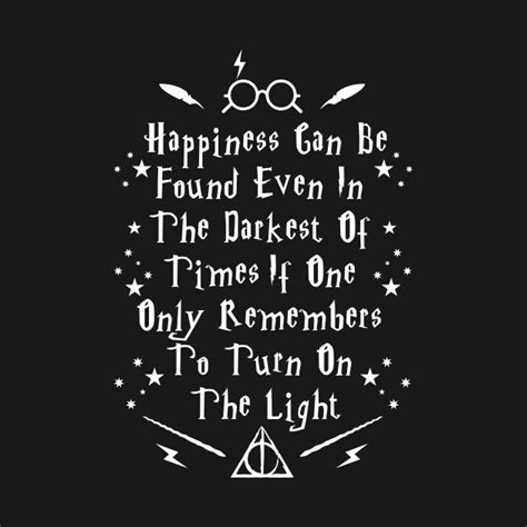 harry potter light times happiness can be found even in the darkest of times