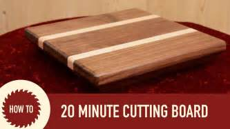 home made boards making a cutting board in 20 minutes youtube
