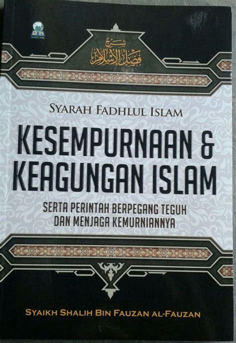 Buku Saku Jujur Awal Kebahagian Dusta Awal Kebinasaan buku syarah fadhlul islam kesempurnaan keagungan islam
