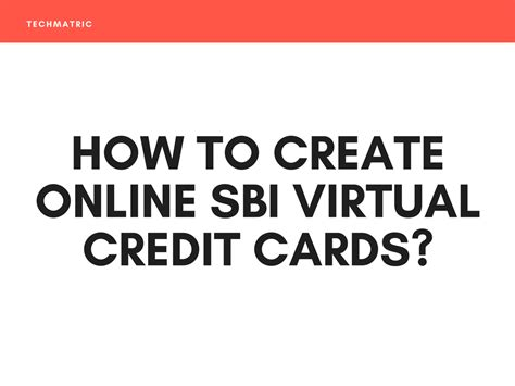 how to make credit cards how to create sbi credit cards techmatric