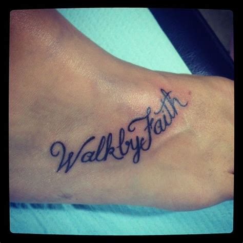 walk by faith tattoo design walk by faith ideas walk by faith foot