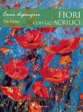 come dipingere fiori dipingere fiori acrilico colori per dipingere sulla pelle
