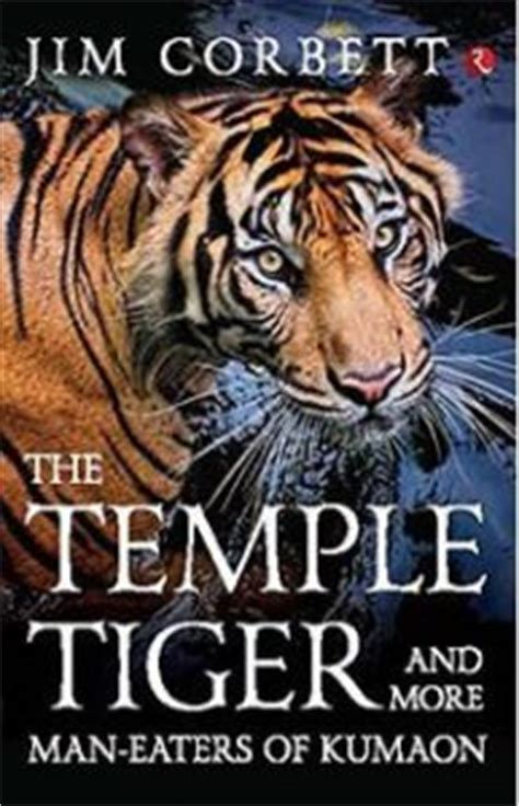 eaters of kumaon books book review the temple tiger and more eaters of