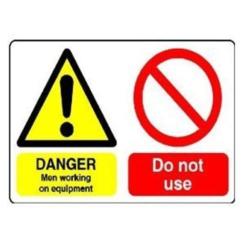 Who Uses A Safety L by P1552 Danger Working Do Not Use Warning