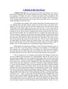 Raisin In The Sun Essay by A Raisin In The Sun Essay