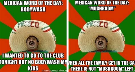 Funny Meme Of The Day - 31 mexican word of the day memes that are funny in every