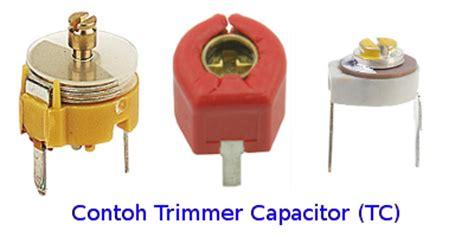 kapasitor trimmer jenis jenis kapasitor nulis ilmu