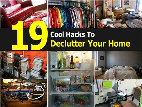 at your house 19 cool hacks to declutter your home