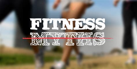 7 Fitness Myths That Really Are True by 7 Fitness And Diet Myths Busted Jfw Just For